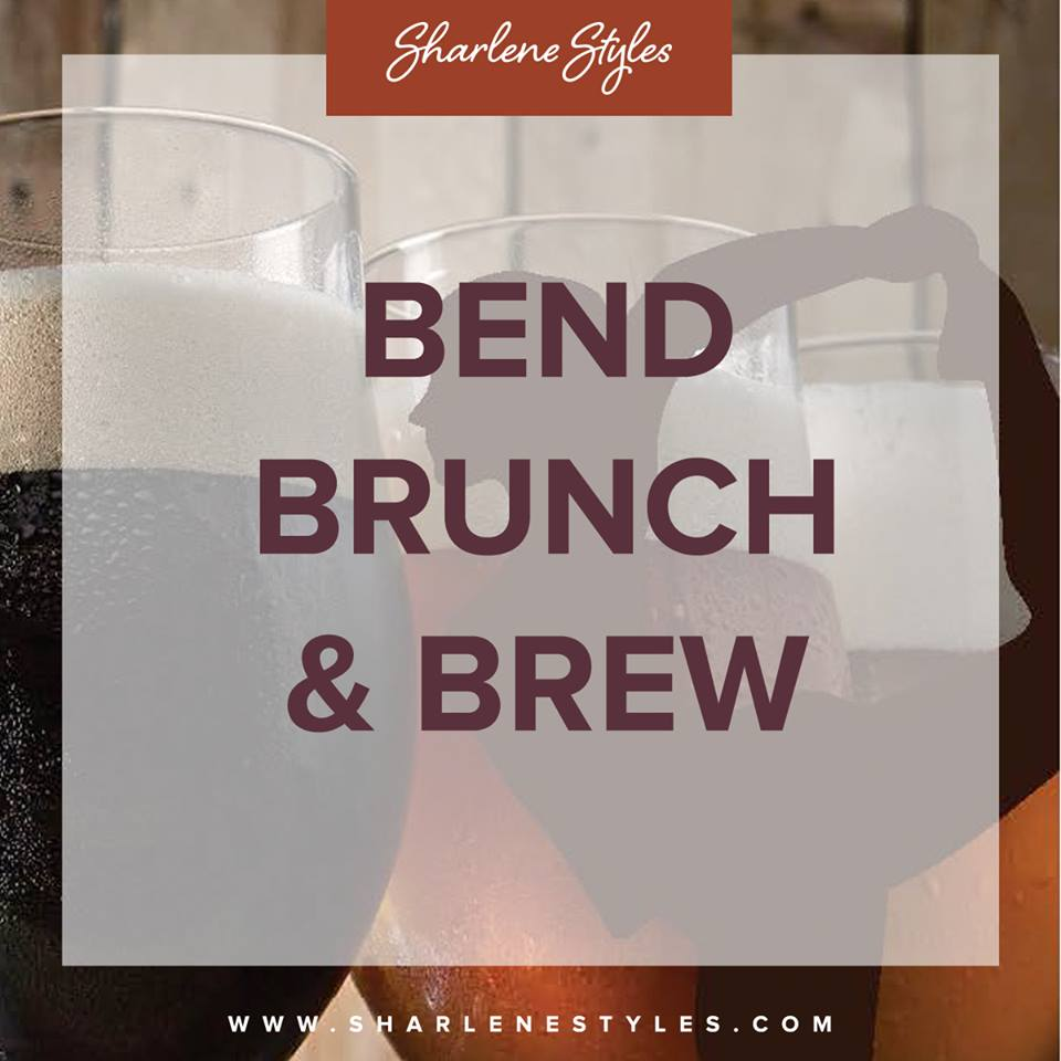 Bend, Brunch& Brew