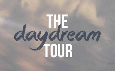 Day Dream Tour ( Windsor )