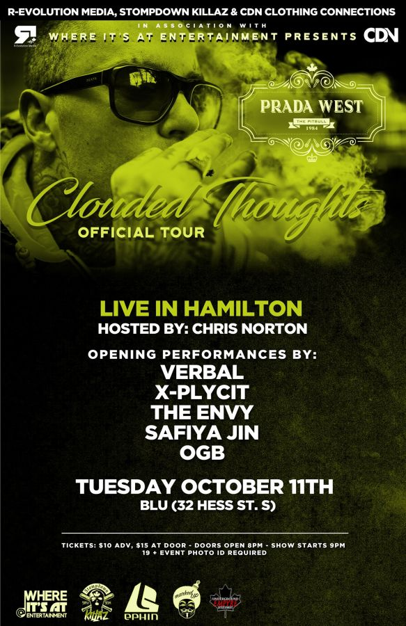 Prada West (SDK) live in Hamilton Oct. 11th at Blu Hess Village - Clouded Thoughts Tour