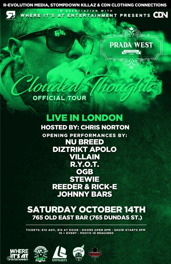 Prada West SDK live in London Oct 14th at 765 Old East Bar - Clouded ThoughtsTour