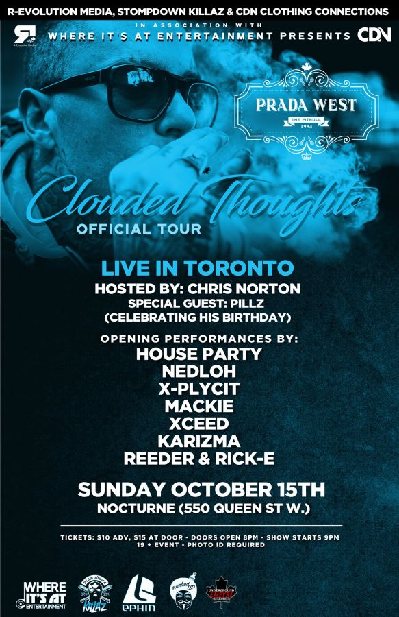 Prada West SDK Live in Toronto Oct 15th at Nocturne - Clouded Thoughts Tour
