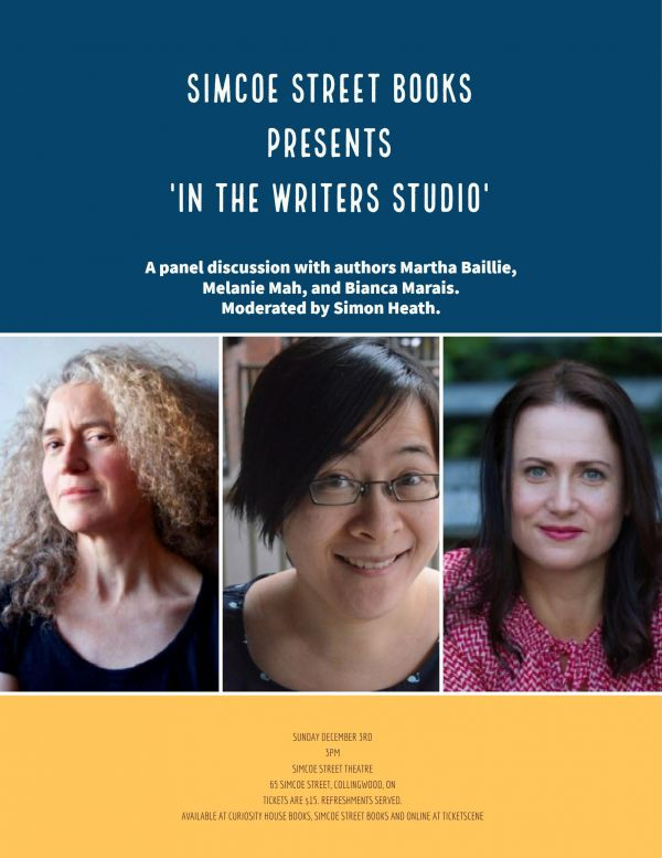 In the Writers Studio with Martha Baillie, Melanie Mah, and Bianca Marais!