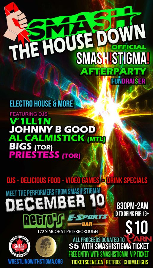 WRESTLING WITH STIGMA PRESENTS: SMASH THE HOUSE DOWN! -THE SMASH!STIGMA! OFFICIAL AFTERPARTY-
