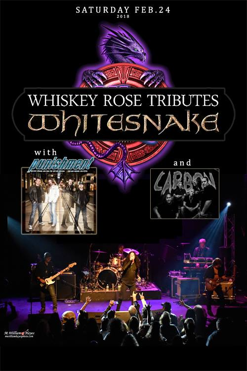 Whiskey Rose Tributes - Whitesnake /with Punishment and Carbon