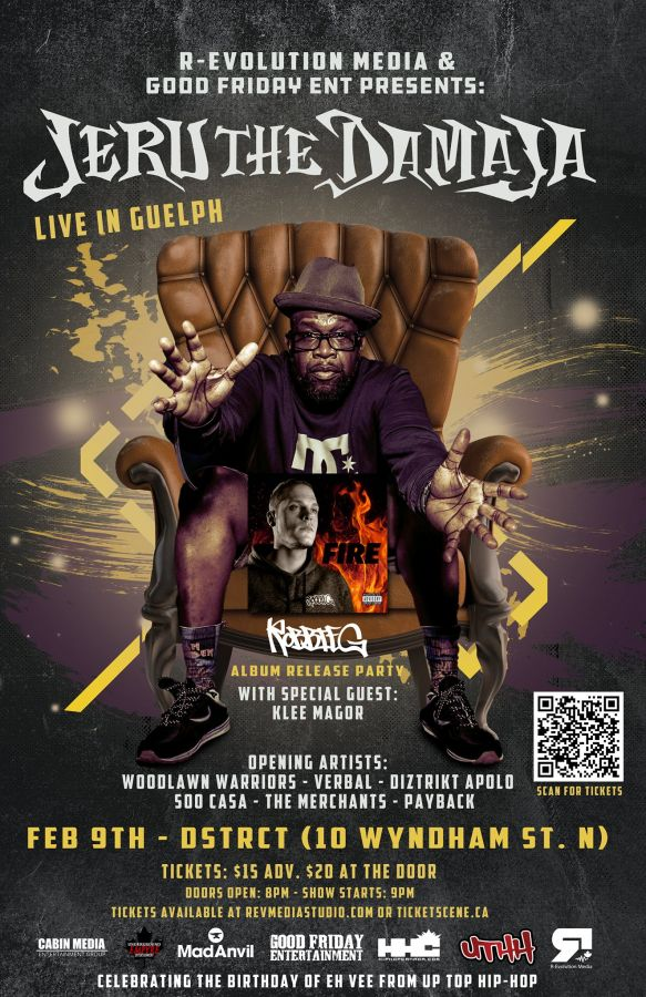 Jeru The Damaja live in Guelph Feb 9th / Robbie G Album Release Party - at DSTRCT