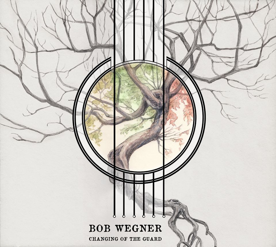 "Bob Wegner: Introduces his new CD, ""Changing of the Guard"