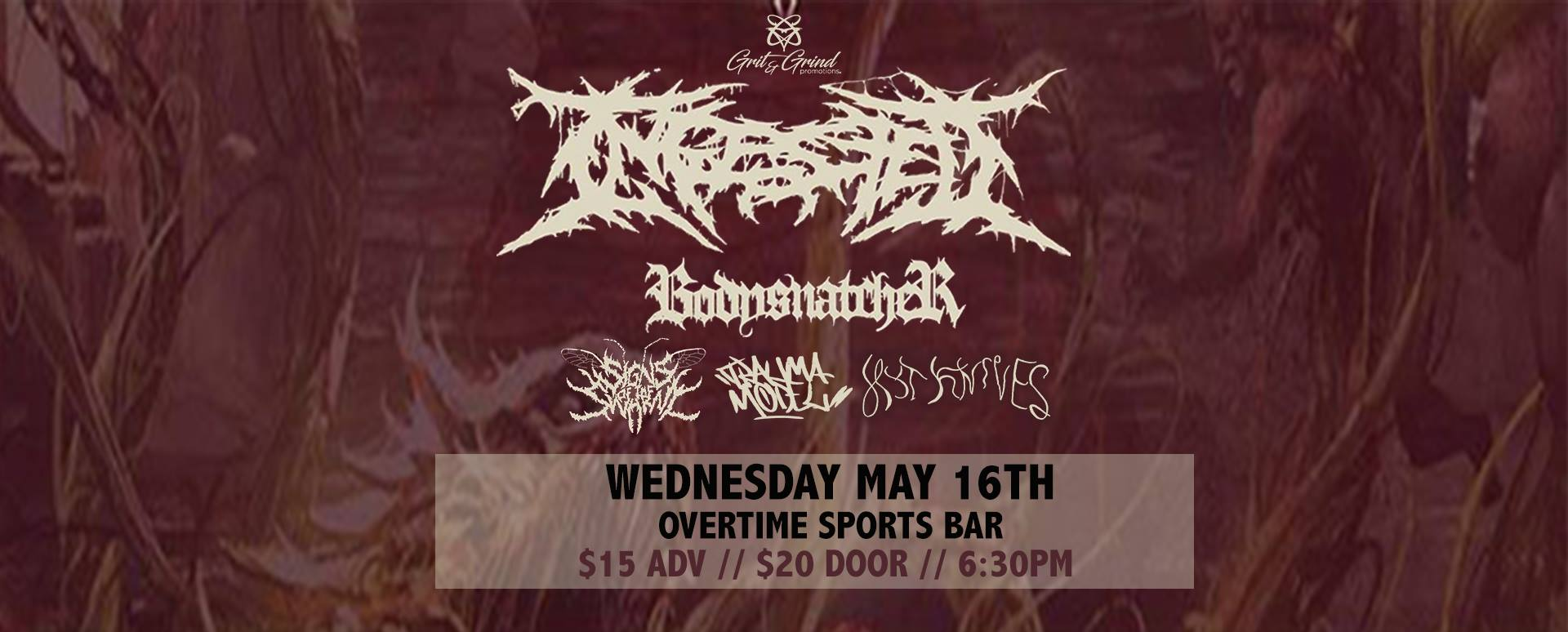 Ingested, Signs Of The Swarm, Bodysnatcher @ Overtime Sports Bar