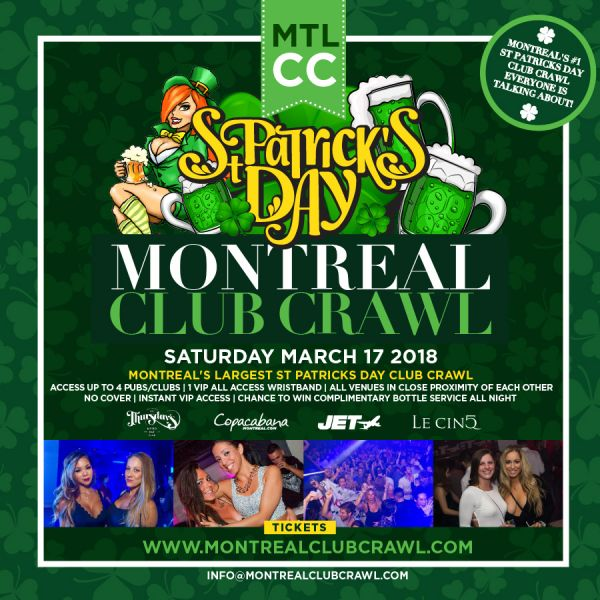 Montreal St. Patty's Day MTL Club Crawl