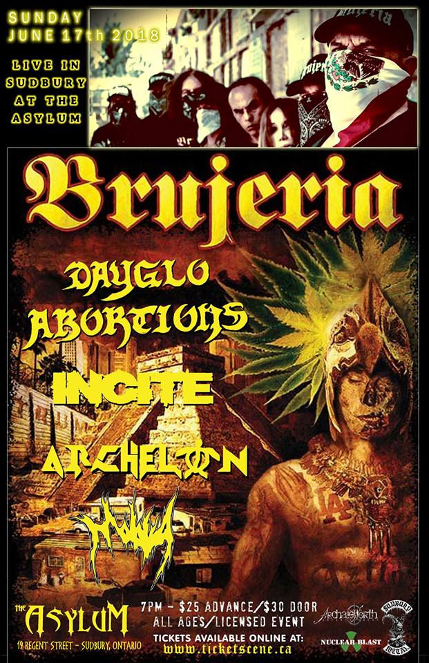 Brujeria, Dayglo Abortions, Incite live in Sudbury at The Asylum