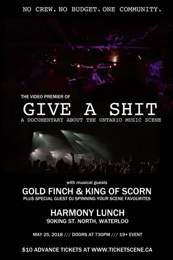 Give A Shit Movie Premier With Gold Finch & King Of Scorn