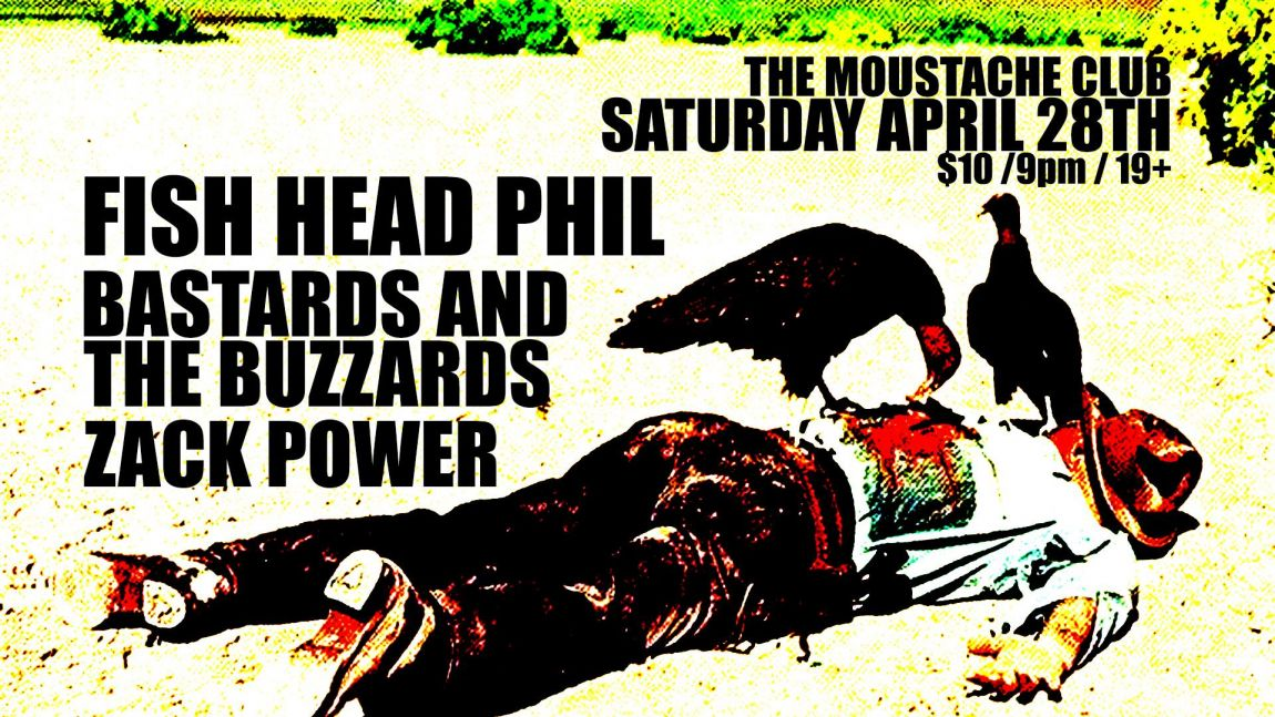 Fish Head Phil w/ Bastards and the Buzzards