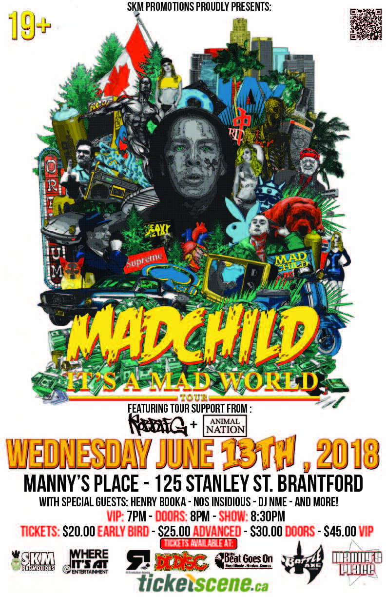 Madchild Live in Brantford - It's A Mad World Tour 2018 - Presented by SKM Promotions