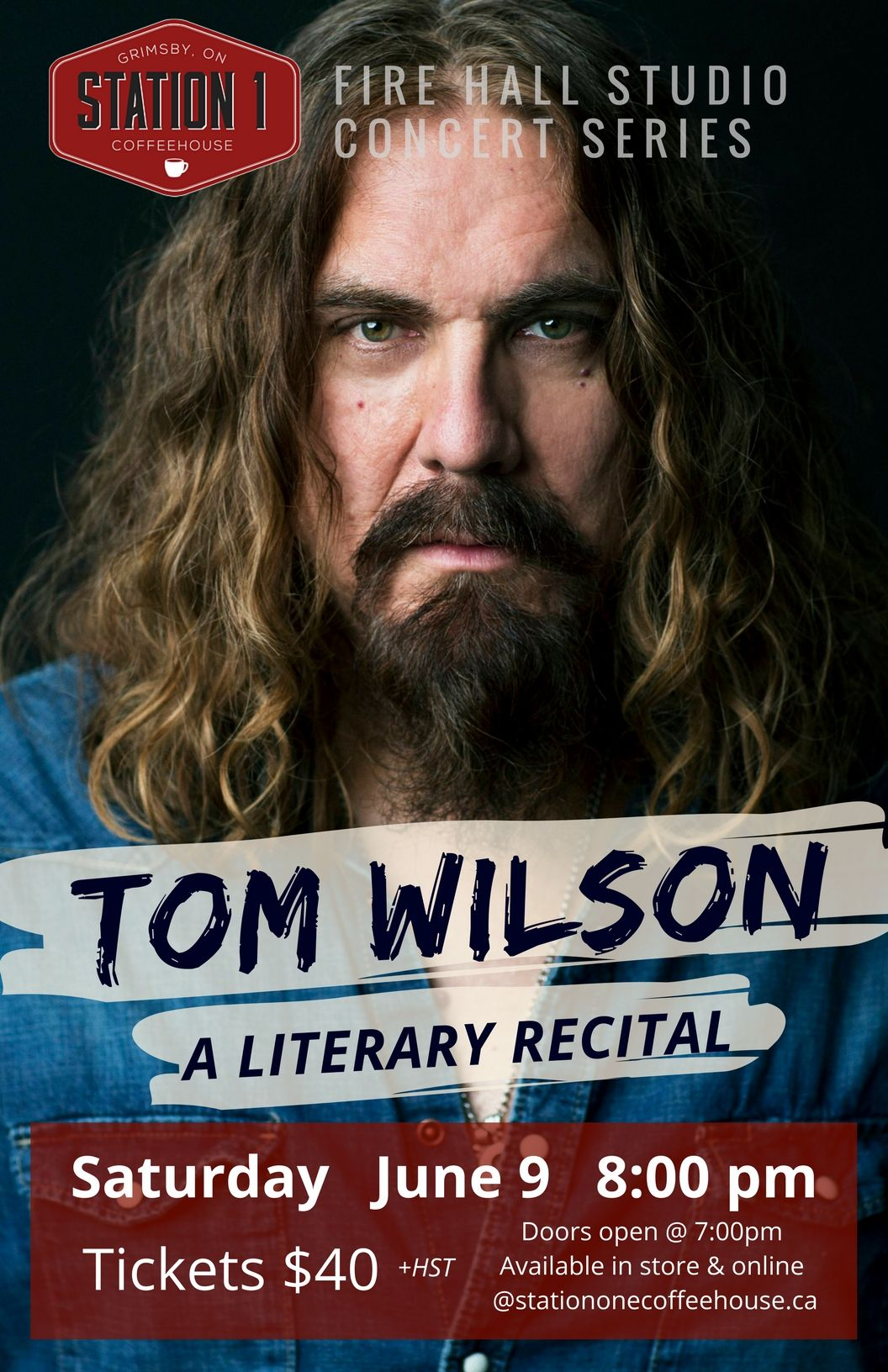 Tom Wilson - A Literary Recital - June 9th, 8:00pm - Station 1 - Grimsby, Ont