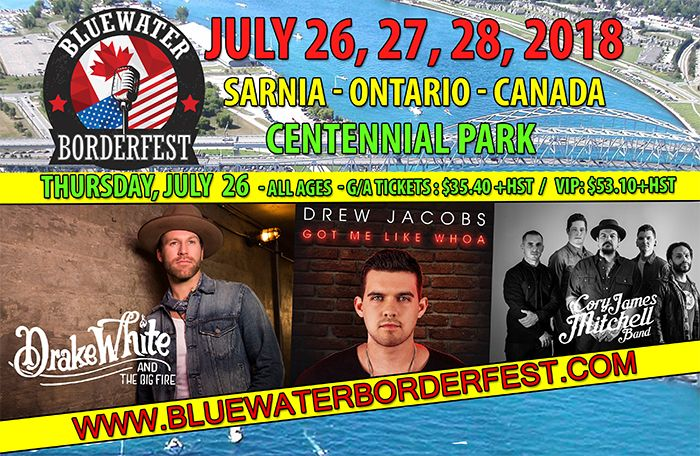 Bluewater BorderFest Music Festival - Thursday Night with Drake White, Drew Jacobs & Cory James Mitchell Band