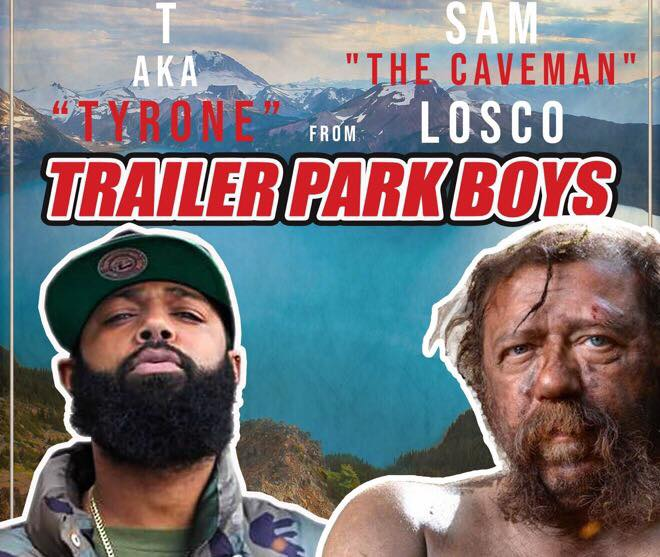 Trailer Park Boys - Tyrone & Sam Losco Live In Maple Ridge