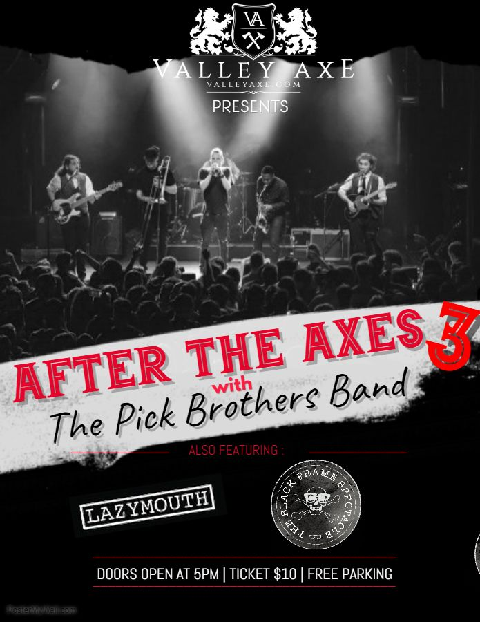AFTER THE AXES 3: ft. The Pick Brothers Band, Black Frame Spectacle and Lazymouth