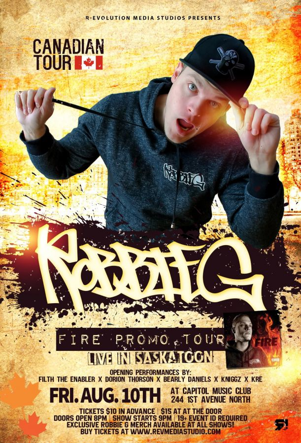 Robbie G live in Saskatoon Aug 10th at Capitol