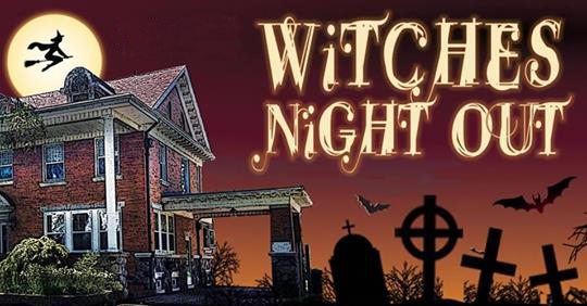 Witches Night Out - 15th Annual