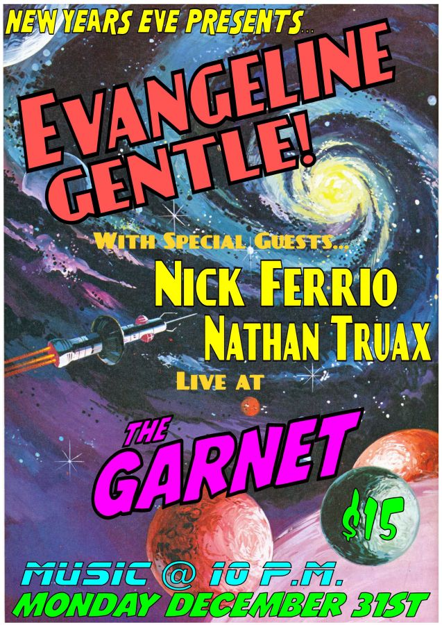 NYE with Evangeline Gentle at The Garnet