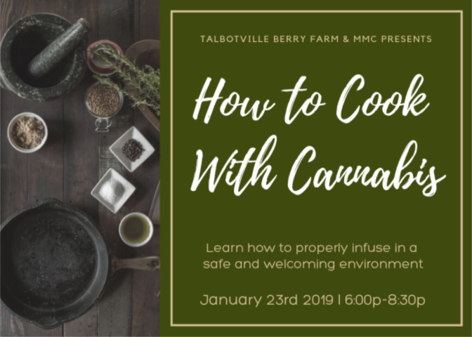 Cannabis Infused Cooking Class at Talbotville Farm