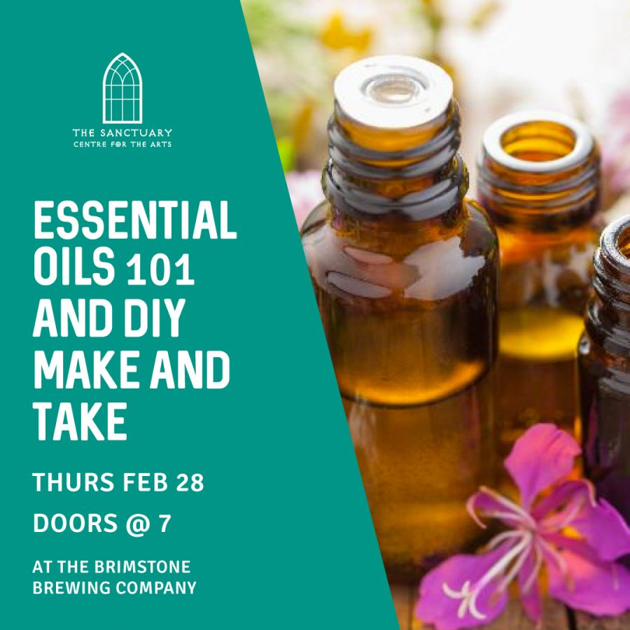 Essential Oils 101 and DIY Make & Take