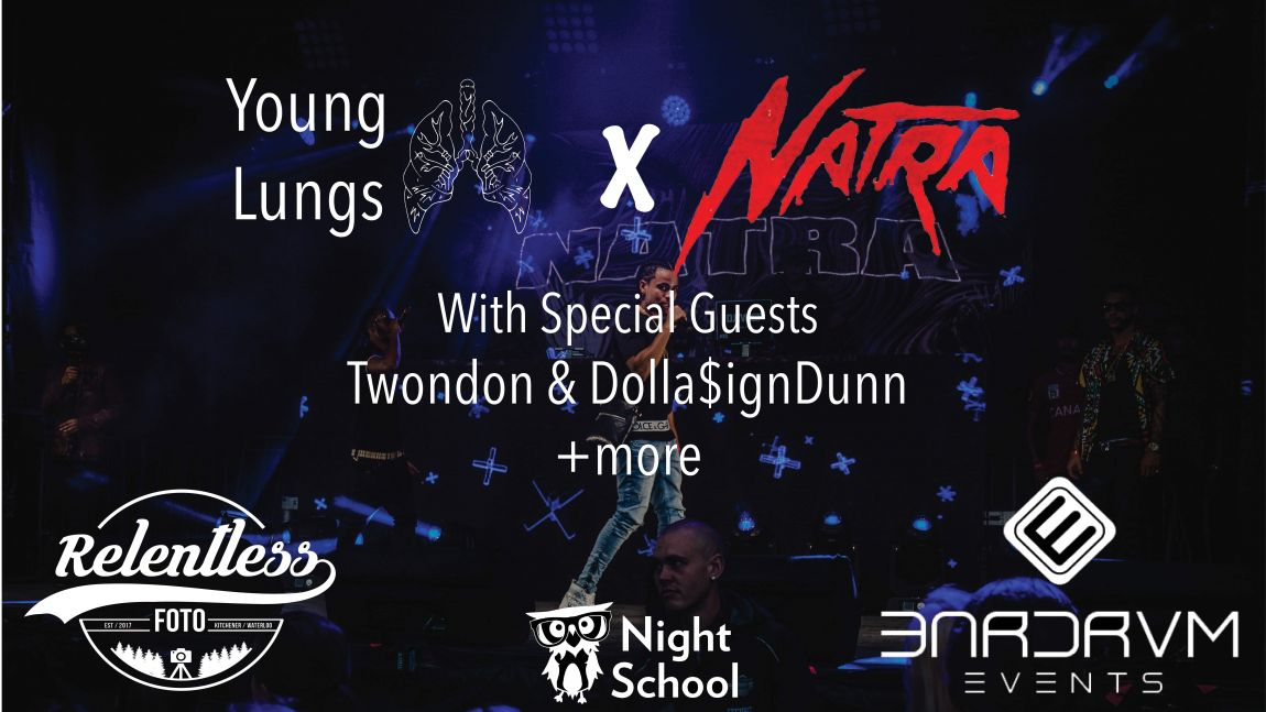 Natra, Young Lungs + More!