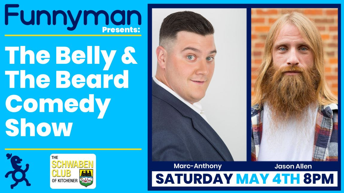 The Belly & The Beard Comedy Show!