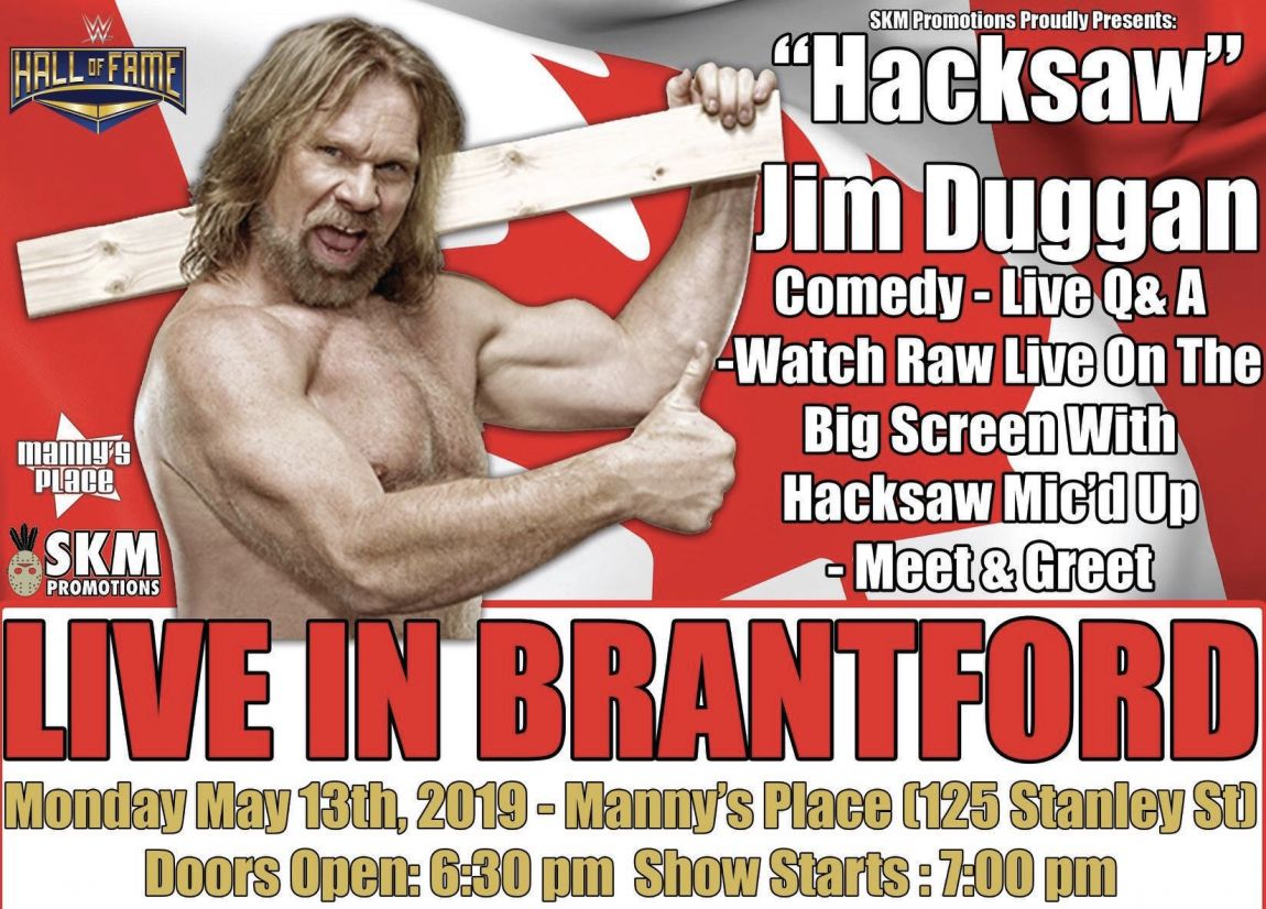 An Evening With Hacksaw Jim Duggan - Live In Brantford ( Presented By SKM Promotions)