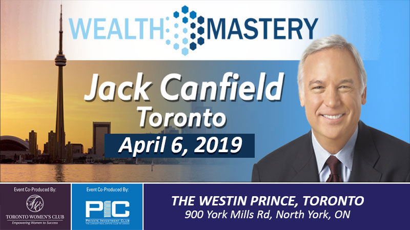 Wealth Mastery with Jack Canfield Live in Toronto