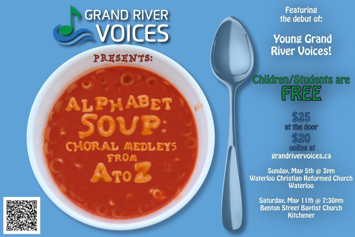 Grand River Voices presents: Alphabet Soup! Choral medleys from A to Z