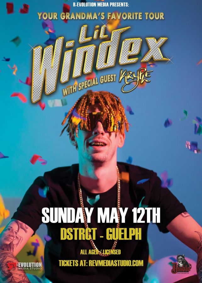 Lil Windex Live in Guelph May 12th at DSTRCT