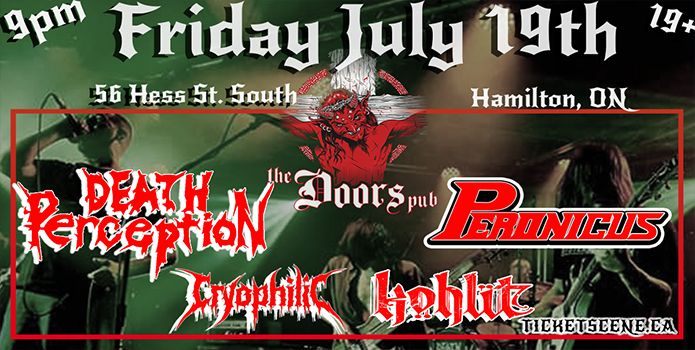 Death Perception,  Peronicus, Cryophilic, Kohlit Live @ Doors Hamilton ON