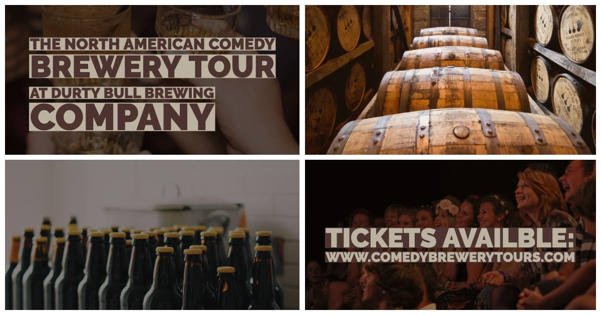 The North American Comedy Brewery Tour @ Durty Bull Brewing Company