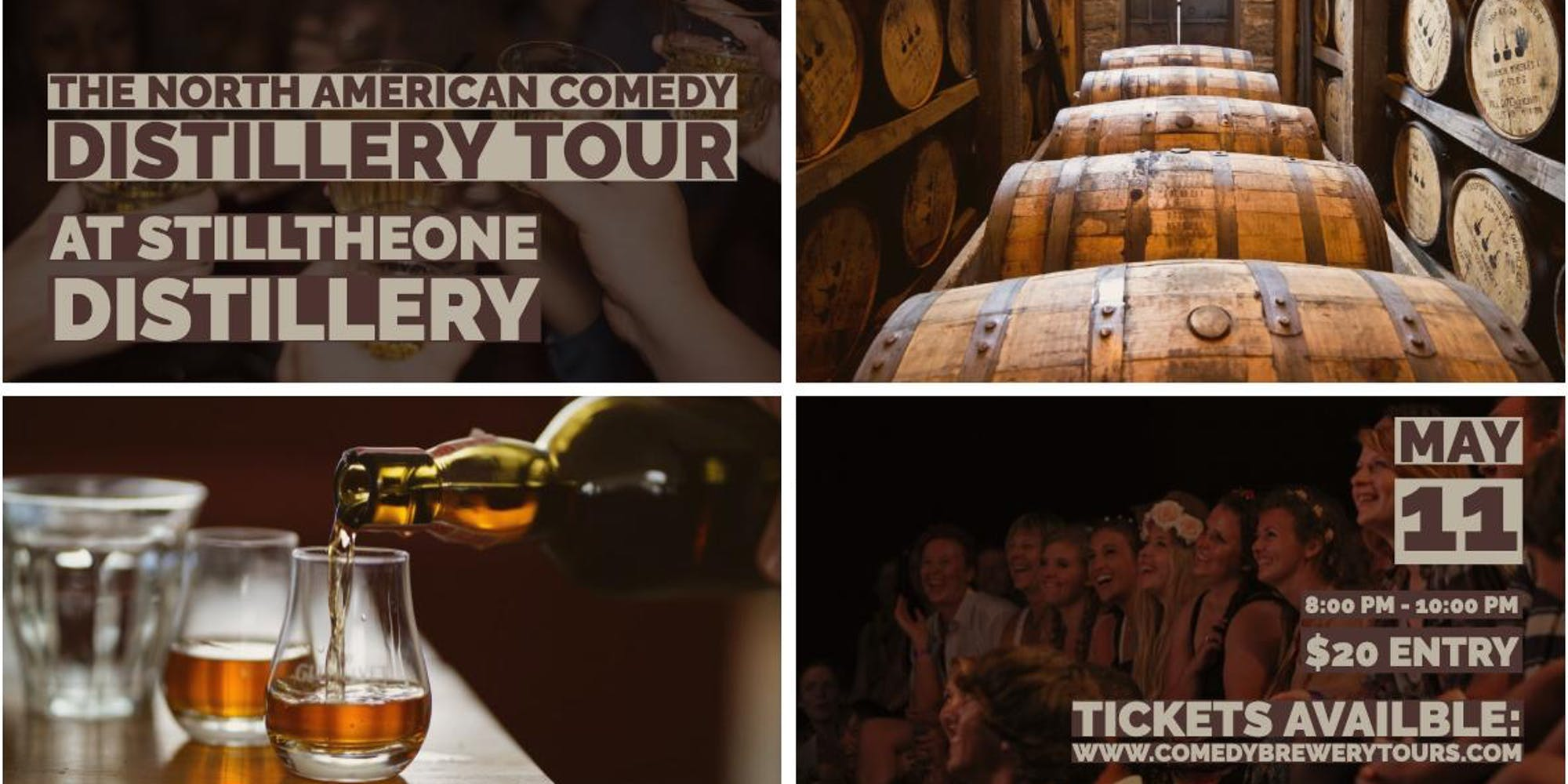 The North American Comedy Distillery Tour @ Still The One Distillery