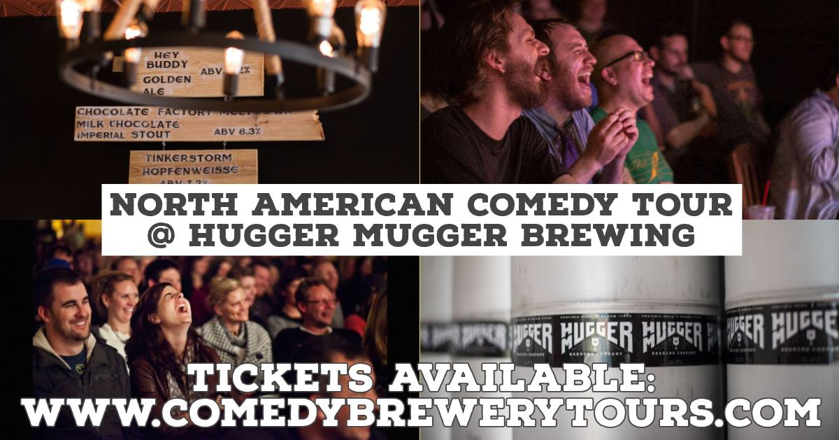 The North American Comedy Brewery Tour @ Hugger Mugger Brewing