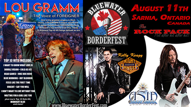 Bluewater BorderFest Sarnia Music Festival - Sunday, August 11th with: Lou Gramm - Voice of Foreigner, Kelly Keagy of Night Ranger and John Payne of ASIA,