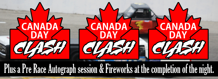 Canada Day Clash - Pre-Race Autograph Session & Fireworks @ Full Throttle Motor Speedway
