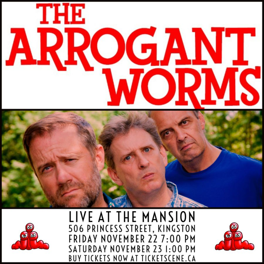 Arrogant Worms in Kingston (evening show)