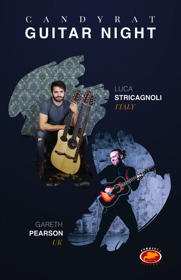 Candyrat Guitar Night ft. Luca Stricagnoli (Italy) and Gareth Pearson (UK) @ the LMC!!!