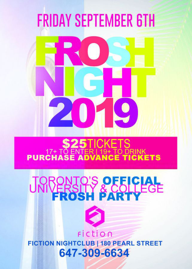 TORONTO FROSH NIGHT 2019 @ FICTION NIGHTCLUB | OFFICIAL MEGA PARTY!
