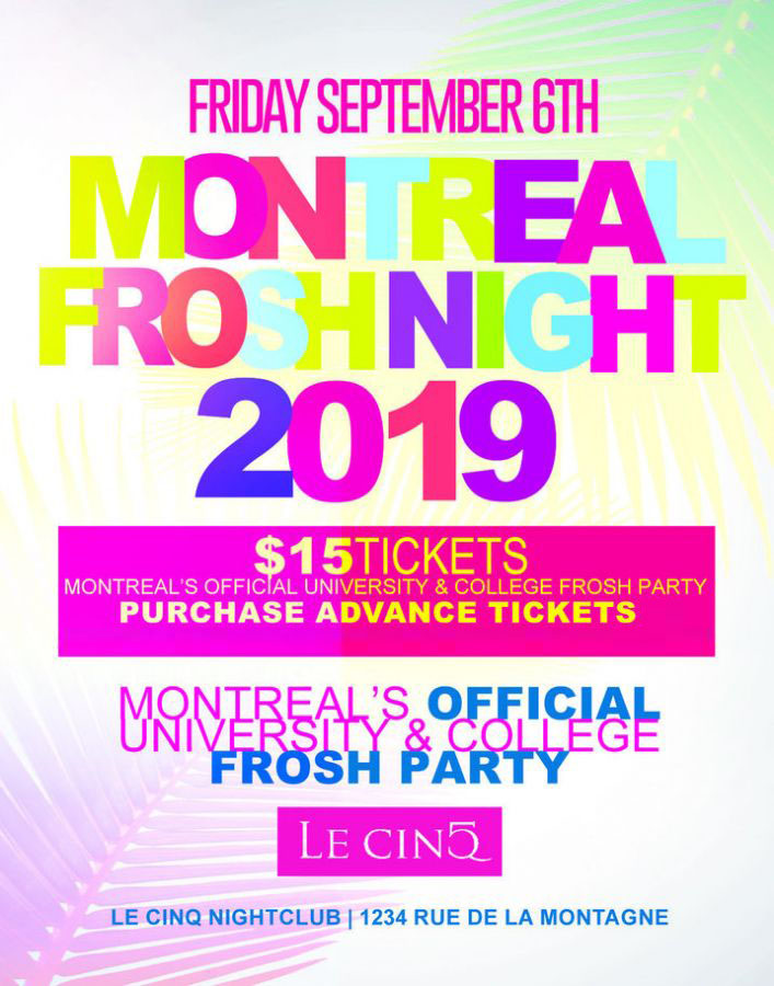 MONTREAL FROSH NIGHT 2019 @ LE CINQ NIGHTCLUB | OFFICIAL MEGA PARTY!