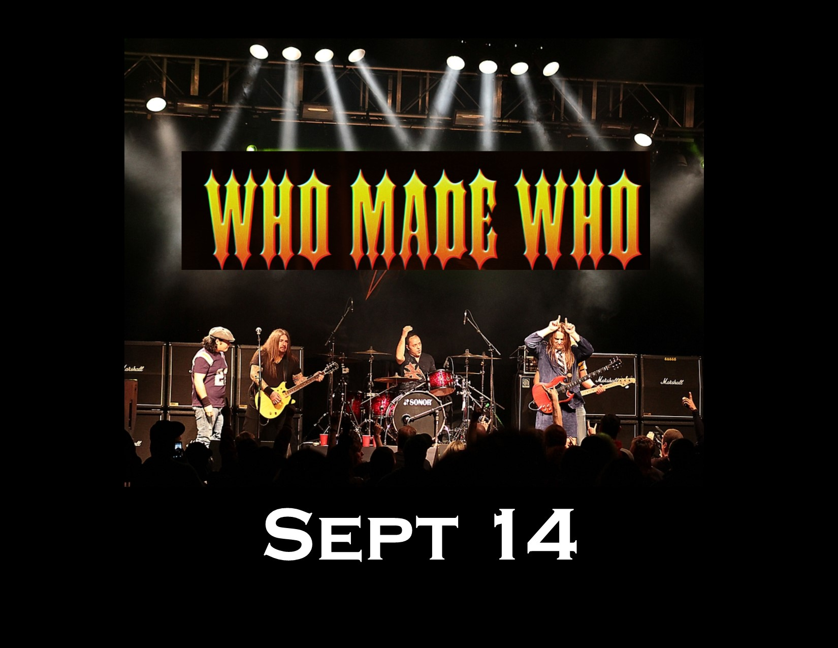 Who Made Who - Canada's Unrivaled AC/DC Tribute