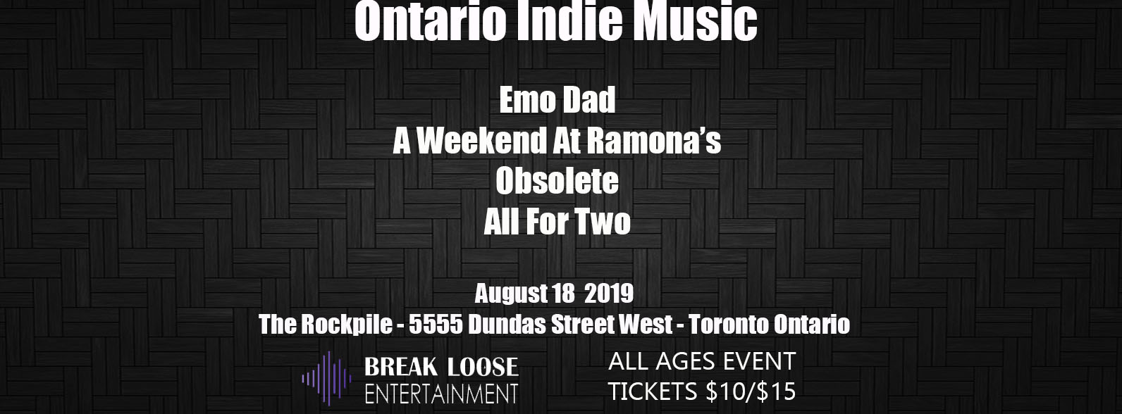 Emo Dad, A Weekend at Ramona's, Obsolete, Tequila Mocking Birds and All For Two