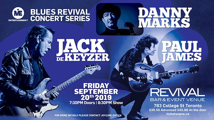Jack de Keyzer / Paul James / Danny Marks - Blues Revival, Friday, Sept 20, 2019