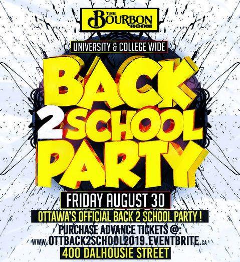 OTTAWA FROSH WARM UP PARTY @ THE BOURBON ROOM | OFFICIAL MEGA PARTY!