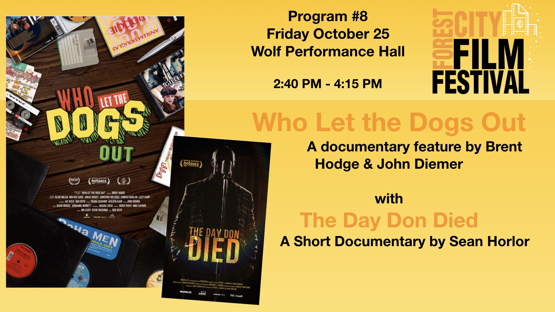 FCFF 2019 - Friday Late Afternoon at Wolf Program #8- Who Let the Dogs Out & The Day Don Died