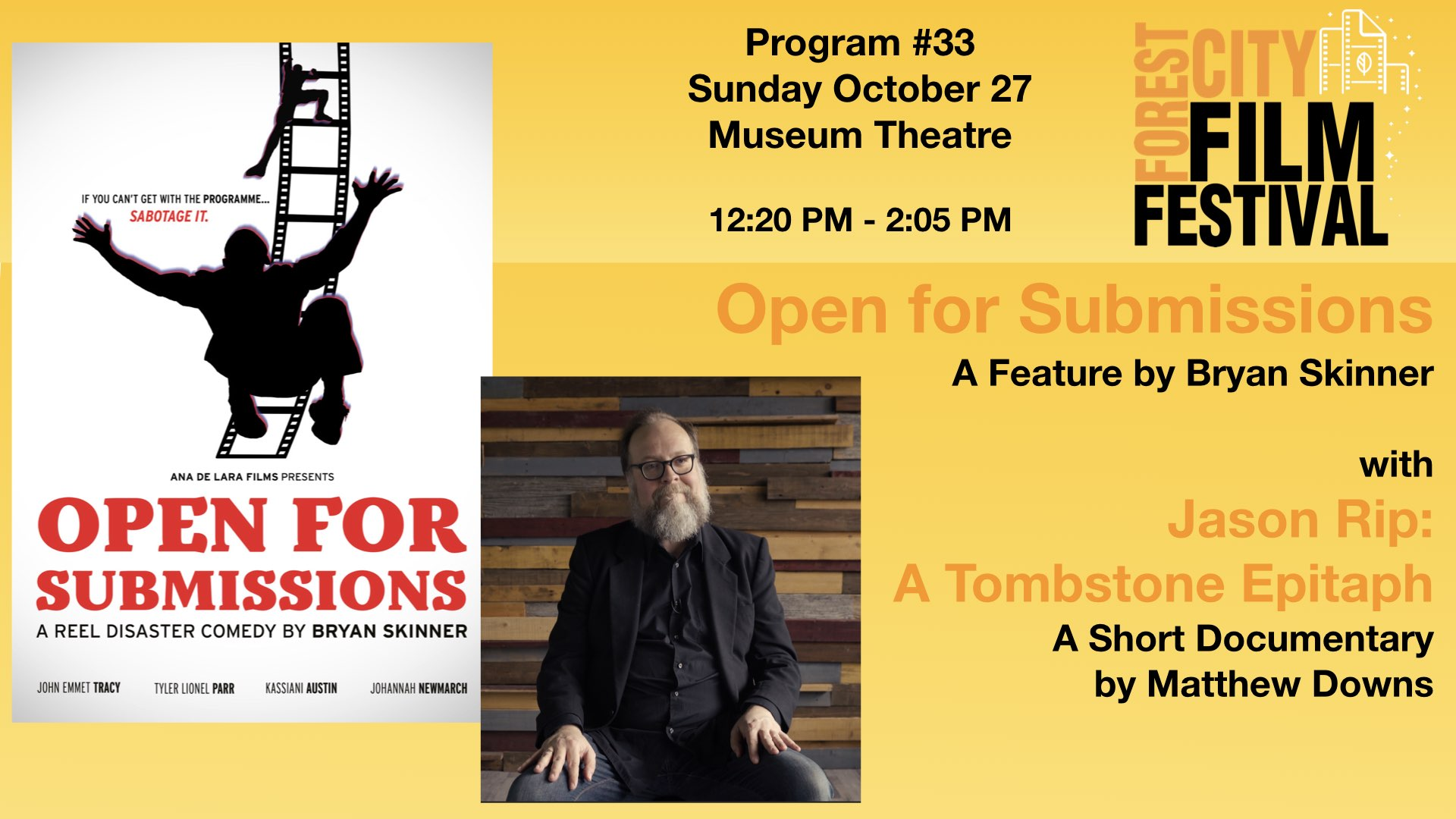FCFF 2019 - Sunday early afternoon at  Museum Theatre #33 - Open for Submissions with Jason Rip: A Tombstone Epitaph