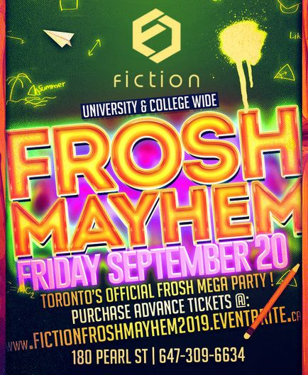 FROSH MAYHEM @ FICTION NIGHTCLUB | FRIDAY SEPT 20TH