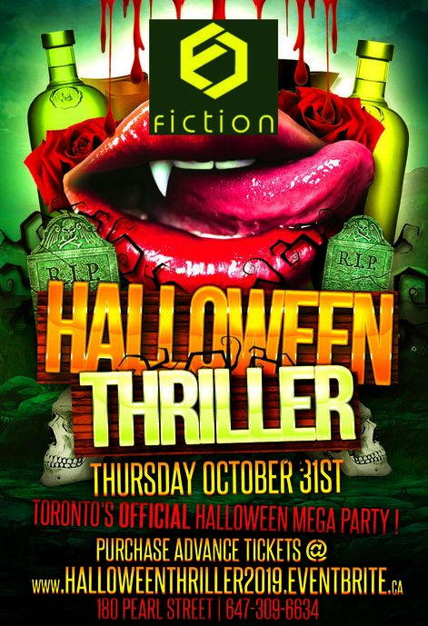 HALLOWEEN THRILLER 2019 @ FICTION NIGHTCLUB | TORONTO'S OFFICIAL HALLOWEEN MEGA PARTY!