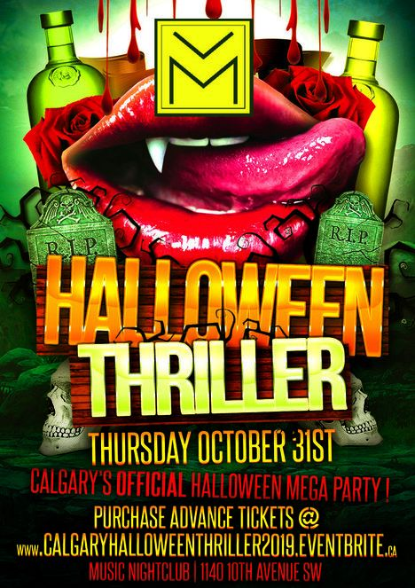 CALGARY HALLOWEEN THRILLER 2019 @ MUSIC NIGHTCLUB | CALGARY'S OFFICIAL HALLOWEEN MEGA PARTY!